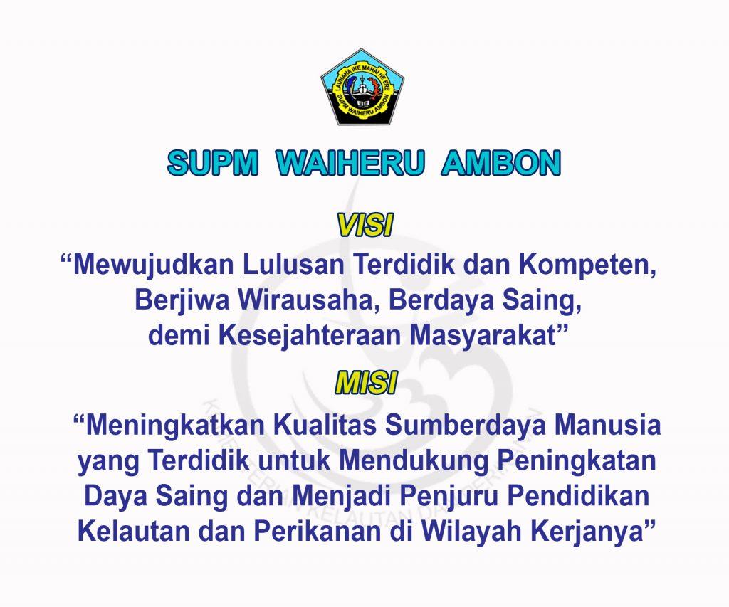 Visi dan Misi SUPM Waiheru Ambon
